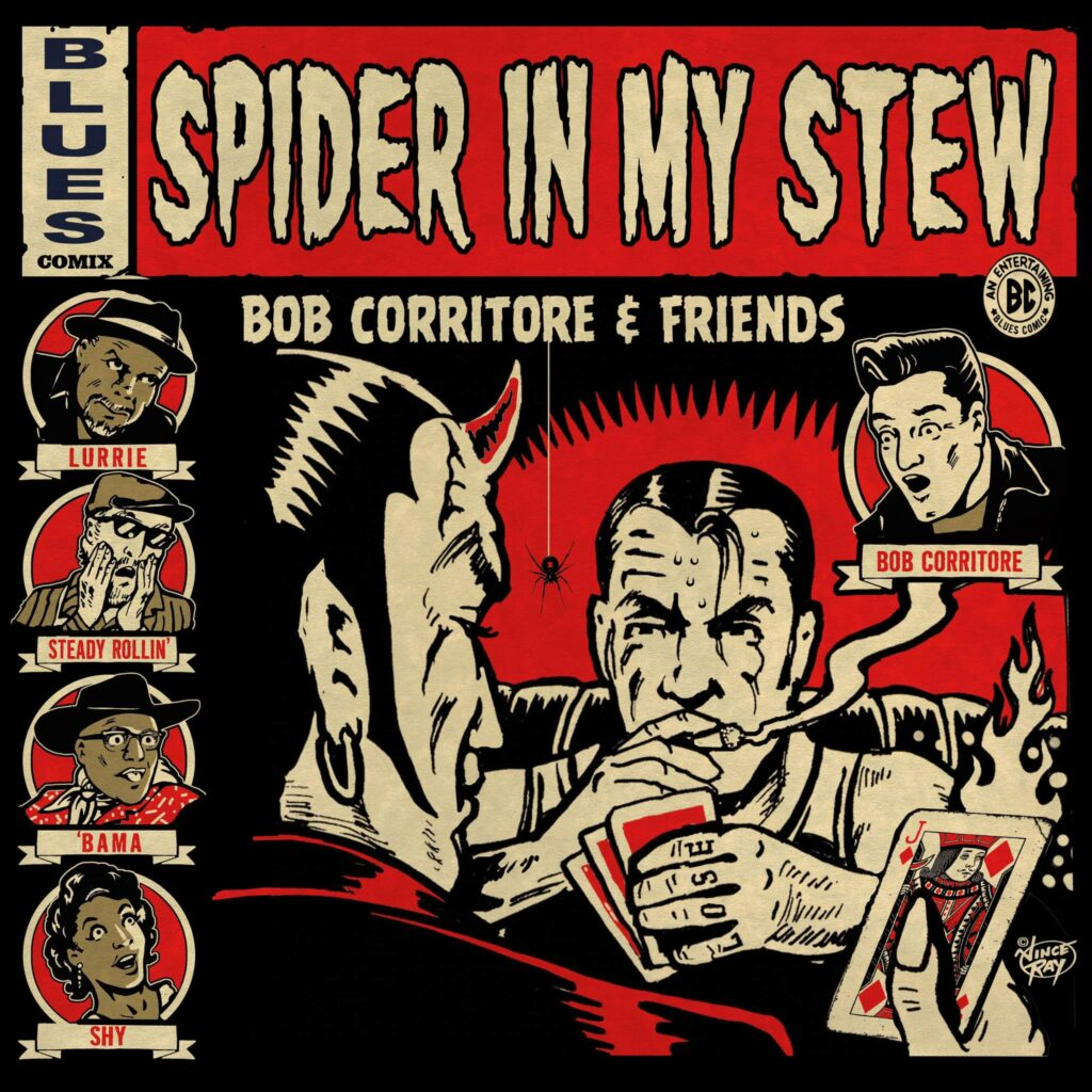 Bob Corritore & Friends: Spider in my stew (