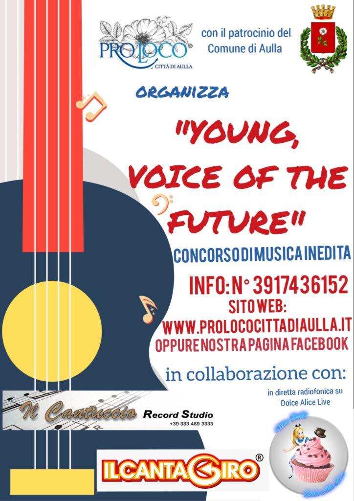 """Ad Aulla un concorso di voci nuove in collaborazione con il Cantagiro: """"Young, Voice Of The Future"""""""
