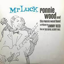 The Ronnie Wood Band: Mr. Luck – A Tribute to Jimmy Reed. Live at The Royal Albert All